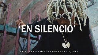 EN SILENCIO - BASE DE RAP / HIP HOP INSTRUMENTAL USO LIBRE (PROD BY LA LOQUERA 2018)