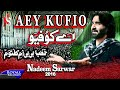 Nadeem Sarwar | Aey Kufio | 2016 video