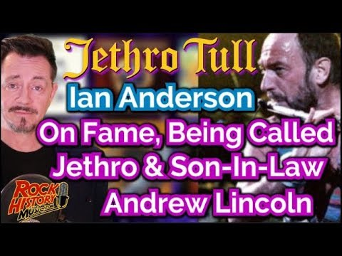 Jethro Tull's Ian Anderson On Fame, Being Called Jethro & his Walking Dead Son In Law Andrew Lincoln