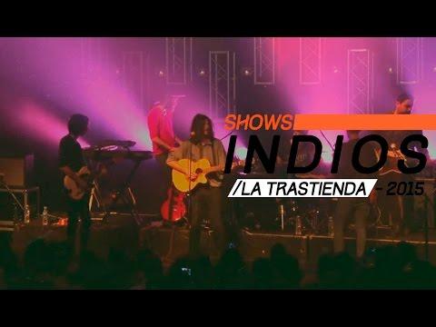 Indios (En vivo) - La Trastienda Club (Show completo HD)