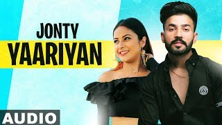 Yaariyan Full Audio Jonty Ninja A Kay Snappy Shehnaz Gill Latest Punjabi Songs 2019