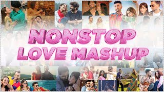 Nonstop Love Mashup | Sunix Thakor | Best of Bollywood Mashup | DJ Dave P, DJ Harshal & More