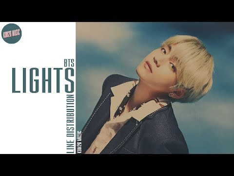 BTS ~ Lights ~ Line Distribution