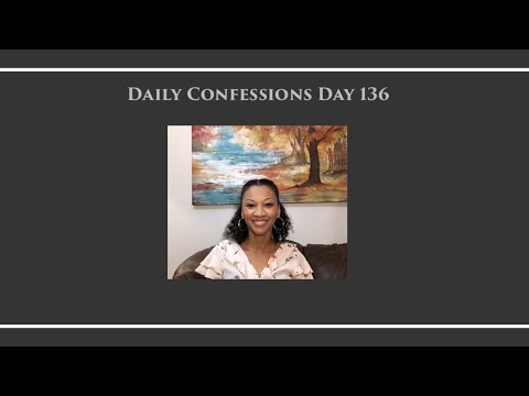Daily Confessions with Glinda - New Confession Everyday - Day 136