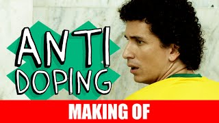 Vídeo - Making Of – Antidoping