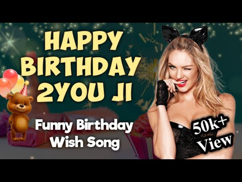 Happy Birthday To You Ji || Funny 😄 Wishes || Video Lyrics || For Any Person ||