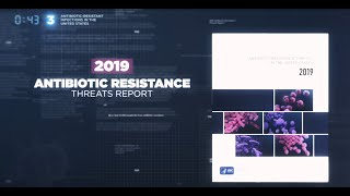 Data Overview: 2019 Antibiotic Resistance Threats Report