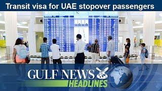 Transit visa for UAE stopover passengers - GN Headlines