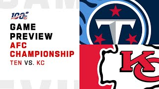 Tennessee Titans vs Kansas City Chiefs AFC Championship Preview