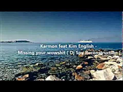 Karmon feat Kim English Missing you (remix)