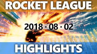 Rocket League Highlights 2018 08 02
