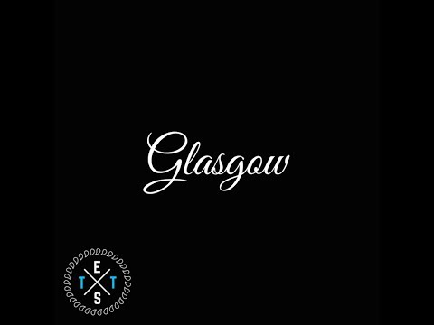 GLASGOW - OFFICIAL MUSIC VIDEO