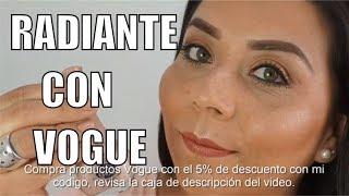 Maquillaje Radiante y Sencillo con Vogue Cosmeticos.