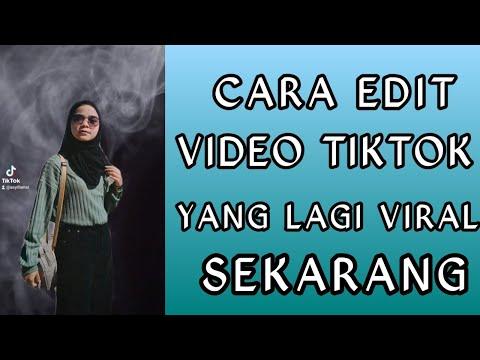 Cara Edit Video Tiktok Yang Lagi Viral Sekarang