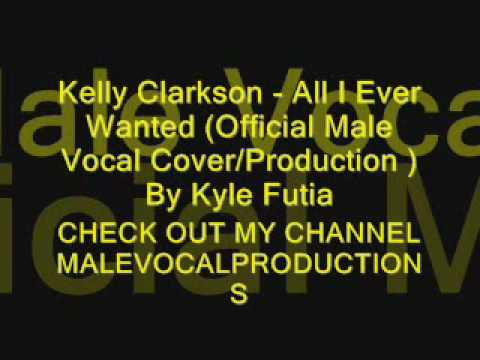 Kelly Clarkson - All Ready Gone( Official Male Vocal Cover/Production )