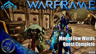 Warframe: Man of Few Words Quest Complete Mission (U17.4.3)