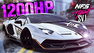 Need for Speed HEAT - Most EXPENSIVE Lamborghini! - 1200HP Aventador SVJ Customization!