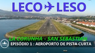 [FSX] [Short runway series - EPISODE 1]  LESO - SPAIN, SAN SEBASTIAN