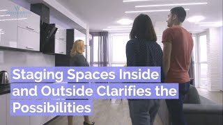 Staging Spaces Inside And Outside Clarifies The Possibilities