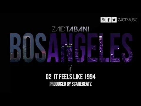 Zaid Tabani - BOS ANGELES (Full Album)