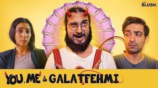 Wife Ka Promotion | You, Me & Galatfehmi - E01 | A Little Blush