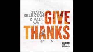 Paul Wall & Statik Selektah ft. Benny The Butcher