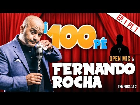 Pi100pé T2 - Fernando rocha e Open mic