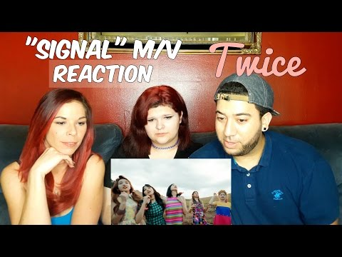Thumbnail: TWICE - SIGNAL M/V REACTION K-POP