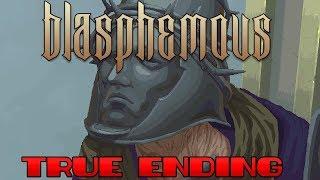 Blasphemous - Final Boss u0026 True Ending