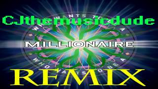 (REMIX) Who wants to be a Millionaire $100-$1000 by CJthemusicdude