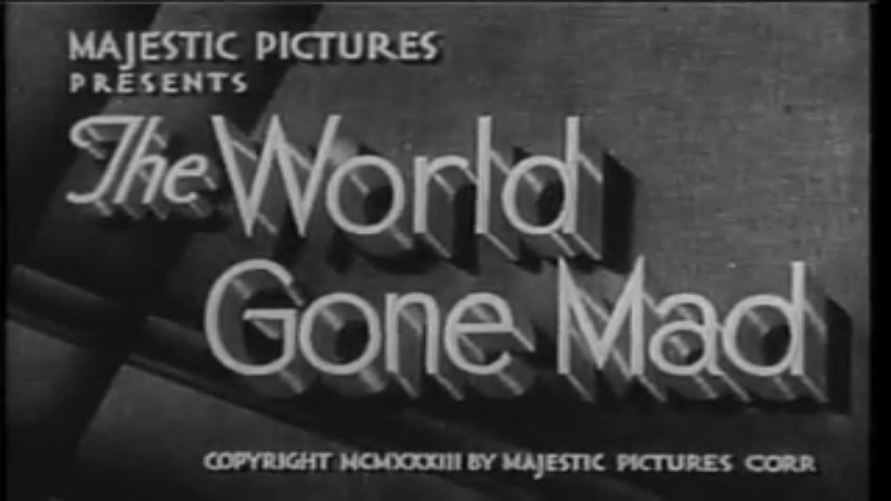 Download World Gone Mad  1933 - Evelyn Brent