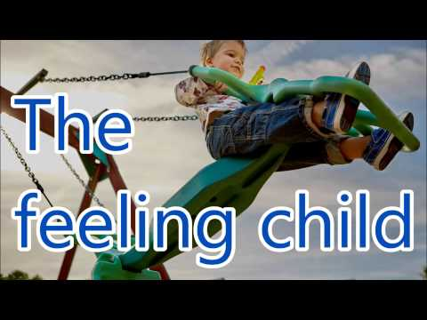 The feeling child [interview]