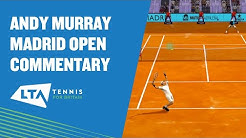 Funny Andy Murray commentary at the Mutua Madrid Open Virtual Pro