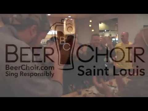 [Official Video] Beer Choir Theme Song - STL Chapter At Schlafly Bottleworks