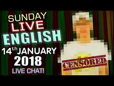 LIVE English Lesson - 14th January 2018 - Censorship - Shakespeare - Tea or Coffee? - Crime