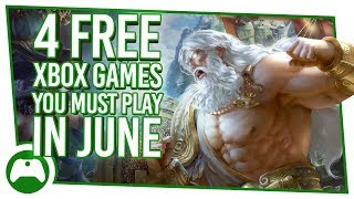 4 Free Xbox Games You MUST Play In June | Games With Gold