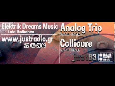 Analog Trip @Justradio.gr 22-3-14 [Elektrik Dreams Music Radioshow] ▲ Deep House  dj  free download