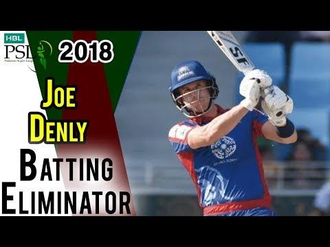 Joe Denly Batting   Karachi Kings Vs Peshawar Zalmi   Eliminator 2   21 March   HBL PSL 2018