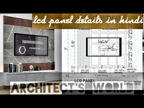 LCD PANEL DETAILS IN HINDI    TV UNIT DETAILS & DESIGN    ARCHITECT'S WORLD   