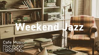 Weekend Jazz: Evening Hip Hop Jazz - Chill Out Jazzy Beats & Mellow Slow Jazz for Working at Home