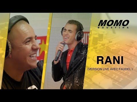 Faudel avec Momo - Rani (Version Live avec Faudel ) - | فضيل ومحمد عساف - راني