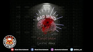 Korekshan Ft. Lyrikal Gang - Bad Mind [Audio Visual]