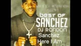 Sanchez- Here I Am- Far East Riddim