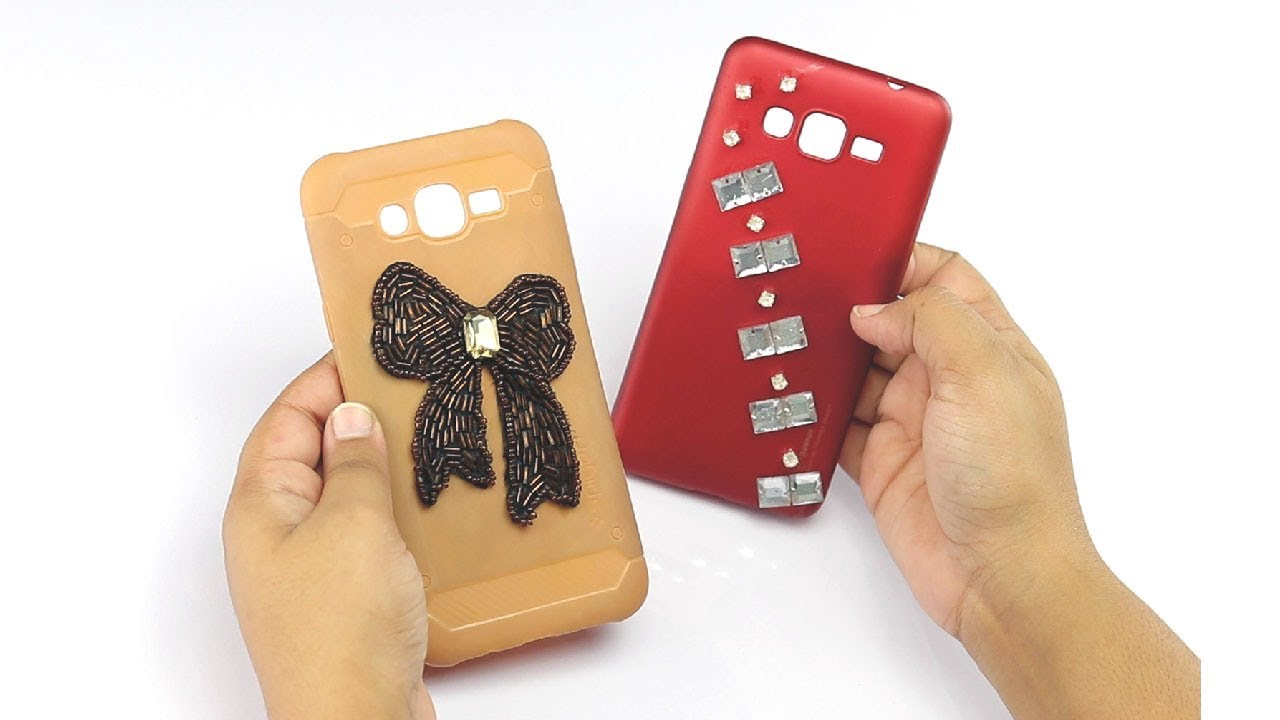 How To Decorate Your Phone Cover 2 Creative Ways To Decor Phone