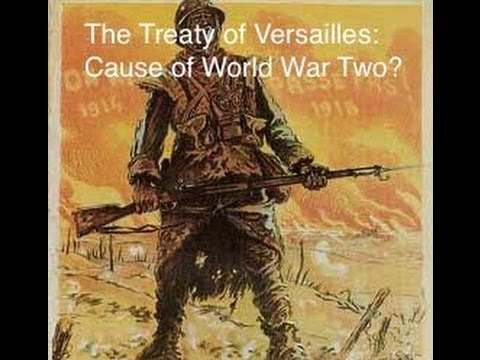 How did the Versailles Treaty lead to World War Two