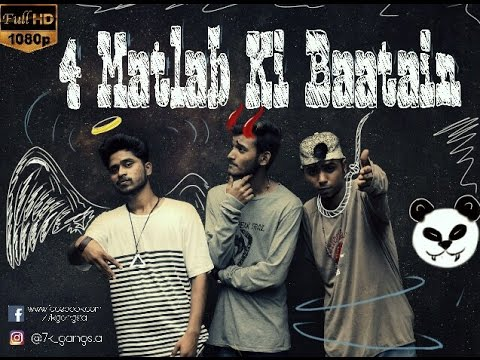 7K Gangsta- 4 Matlab Ki Baatein | New Hindi rap 2017| desiigner panda Refix.