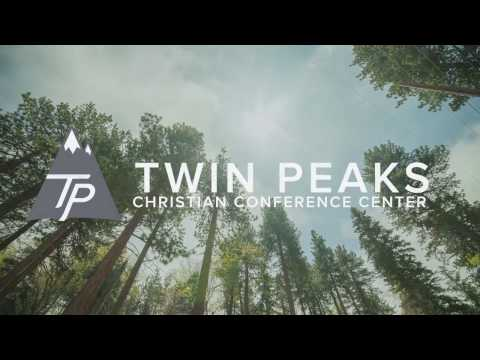 TWIN PEAKS CHRISTIAN CONFERENCE CENTER