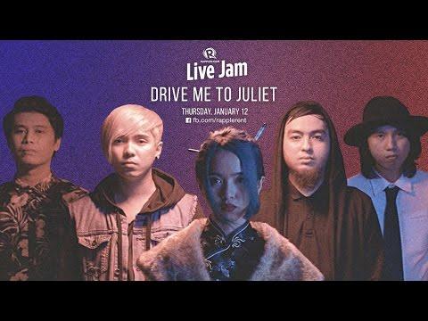 Rappler Live Jam: Drive Me To Juliet