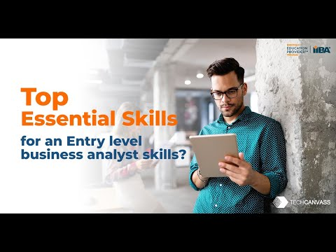 Business Analysis Fundamentals  |  Business Analyst Skills for new BAs