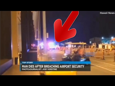 a man breached security HAWAII'S Honolulu Airport and wound up de4d